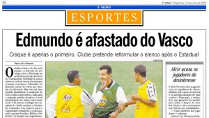 Edmundo afastado do Vasco